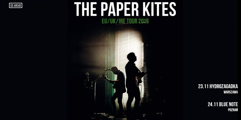The Paper Kites / 24.11.2019 / Poznań, Blue Note